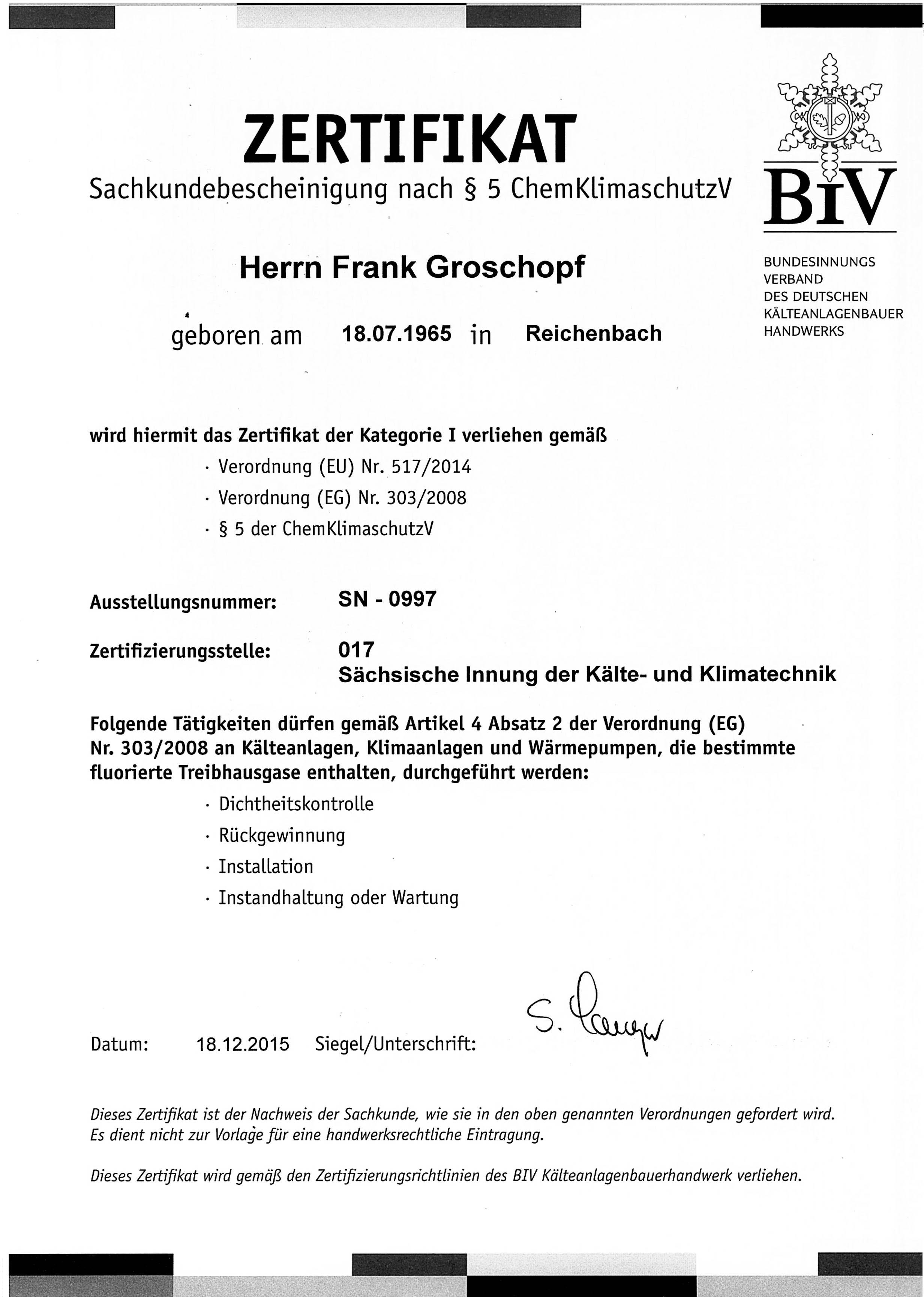 Sachkundebescheinigung nach § 5-ChemklimaschutzV Frank Groschopf