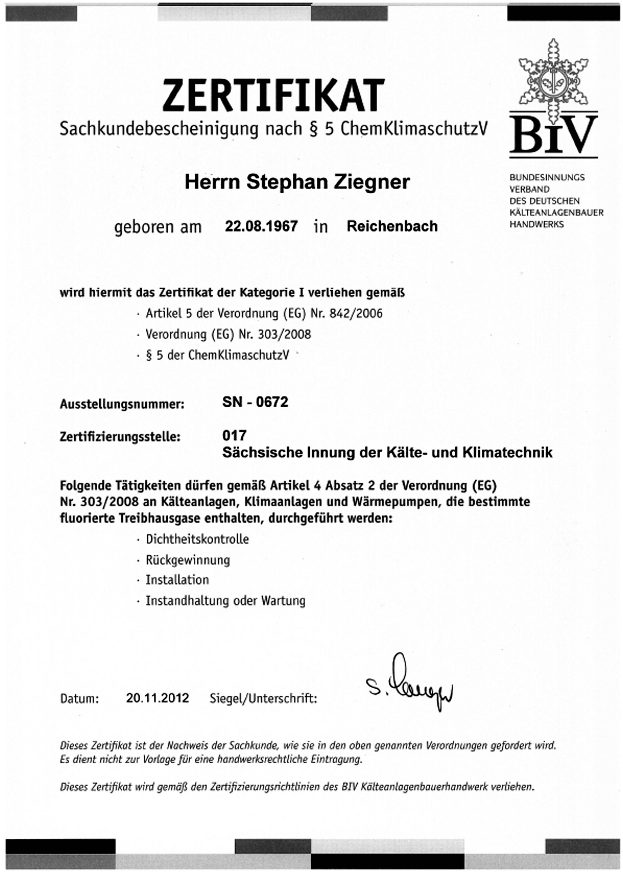Sachkundebescheinigung nach § 5-ChemklimaschutzV Stefan Ziegner